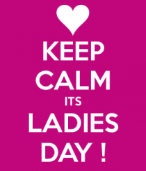 keep-calm-its-ladies-day-4